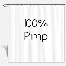 100 Percent Pimp Shower Curtain