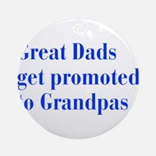 great-dads-bodoni-blue Ornament (Round)