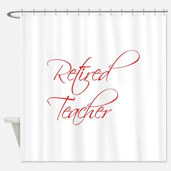 retired-teacher-scriptina-red Shower Curtain