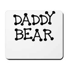 DADDY BEAR Mousepad