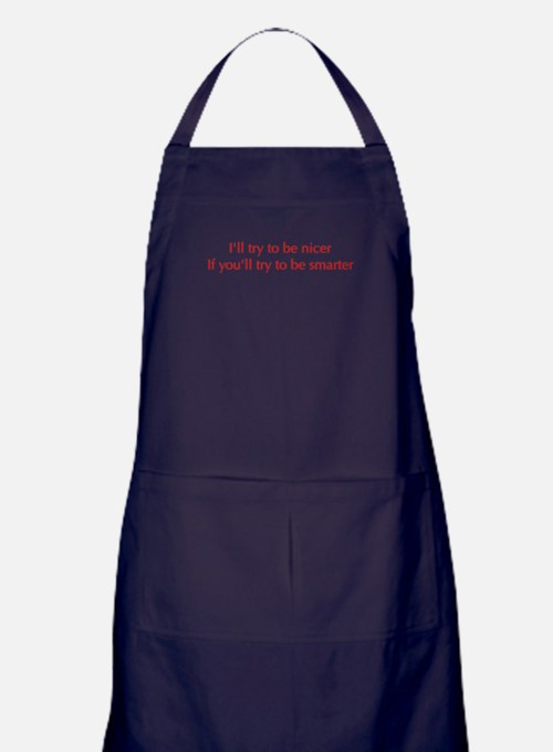 try-to-be-nicer-optima-red Apron (dark)