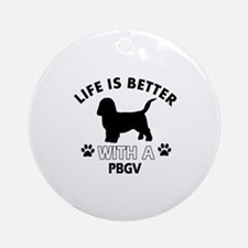 Life is better with PBGV Ornament (Round)