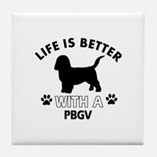 Life is better with PBGV Tile Coaster