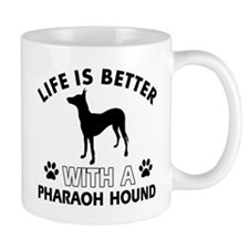 Life is better with Pharaoh Hound Mug