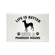 Life is better with Pharaoh Hound Rectangle Magnet
