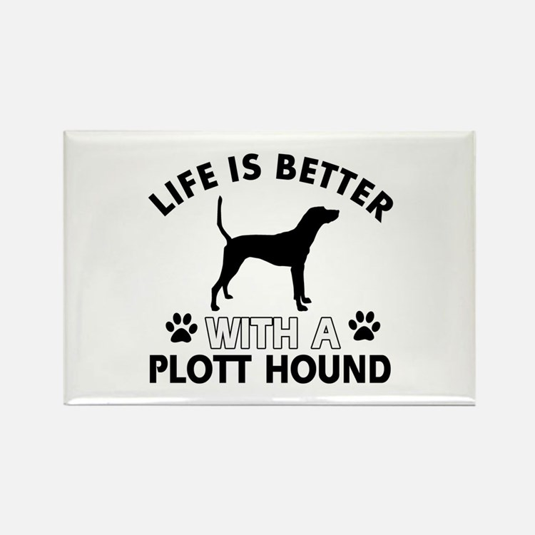 Life is better with Plott Hound Rectangle Magnet (