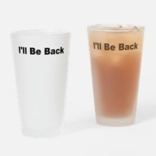 ill be back Drinking Glass
