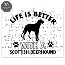 Life is better with Scottish Deerhound Puzzle