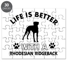 Life is better with Rhodesian Ridgeback Puzzle