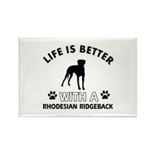 Life is better with Rhodesian Ridgeback Rectangle