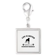 Life is better with Rhodesian Ridgeback Silver Squ