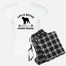 Life is better with Spinone Italiano Pajamas