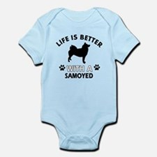 Life is better with Samoyed Onesie
