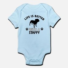Life is better with Staffy Infant Bodysuit