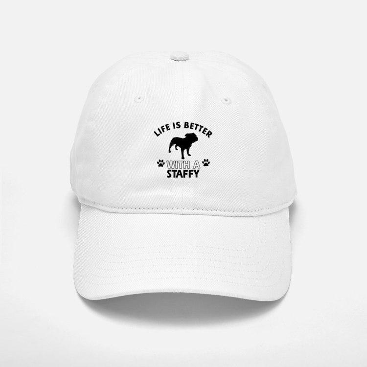 Life is better with Staffy Baseball Baseball Cap