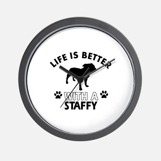 Life is better with Staffy Wall Clock