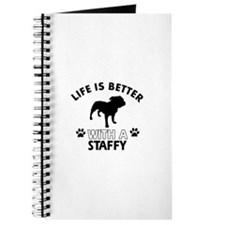 Life is better with Staffy Journal