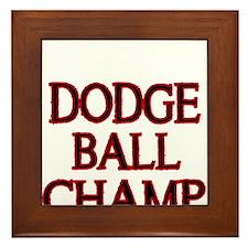 DODGE BALL CHAMP Framed Tile
