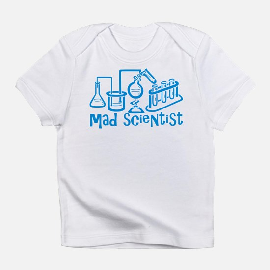 Mad Scientist Infant T-Shirt