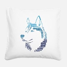 Husky Words Square Canvas Pillow