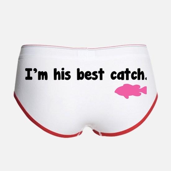 I'm his best catch. Women's Boy Brief
