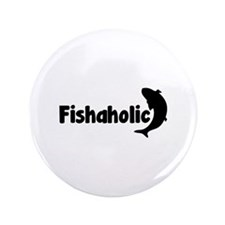 "Fishaholic 3.5"" Button (100 pack)"