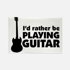 I'd rather be playing guitar Rectangle Magnet