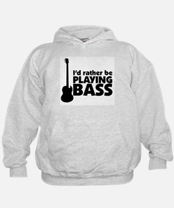 I'd rather be playing bass Hoodie