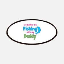 I'd rather be fishing with my daddy Patches