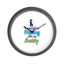 I'd rather be fishing with my daddy Wall Clock