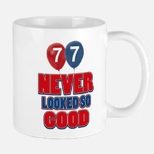77 never looked so good Mug