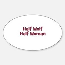 Half WOLF Half Woman Oval Decal