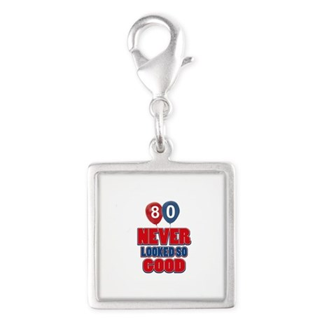 80 never looked so good Silver Square Charm