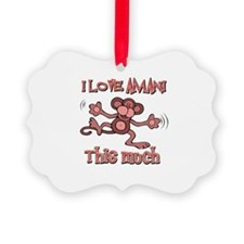 I love Amani this much Ornament