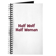 Half WOLF Half Woman Journal