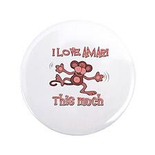 "I love Amari this much 3.5"" Button (100 pack)"