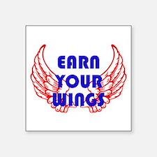 Earn your wings Sticker