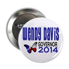 "Wendy Davis for Texas Governor 2014 2.25"" But"