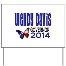 Wendy Davis for Texas Governor 2014 Yard Sign