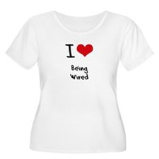 I love Being Wired Plus Size T-Shirt