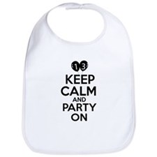 13 , Keep Calm And Party On Bib