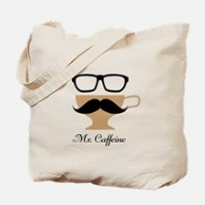 Mr. Caffeine Tote Bag