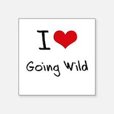 I love Going Wild Sticker