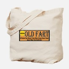 Old Fart Motto Tote Bag