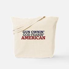 Gun owning GOD fearing american Tote Bag