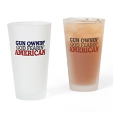 Gun owning GOD fearing american Drinking Glass