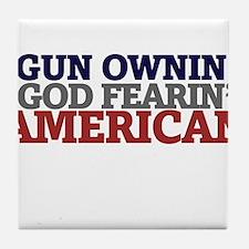 Gun owning GOD fearing american Tile Coaster