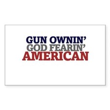 Gun owning GOD fearing american Decal