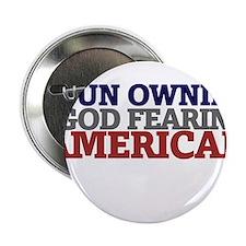 "Gun owning GOD fearing american 2.25"" Button"