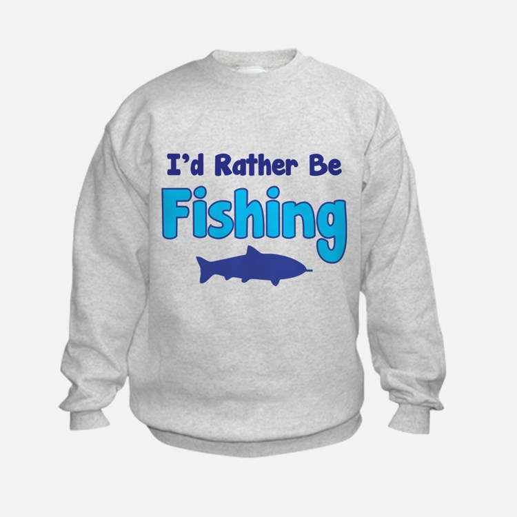 I 39 d rather be fishing i 39 d rather be fishing hoodies i 39 d for I d rather be fishing